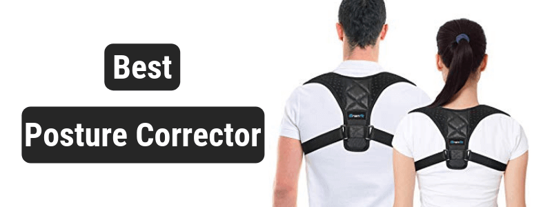 10 Best Posture Correctors 2019 – Buyer's Guide & Reviews
