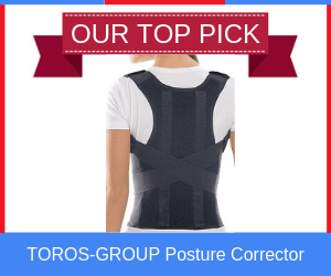 Our Top Pick - TOROS-GROUP Posture Corrector