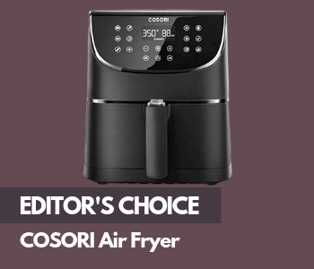 Best Air Fryer - Editor's Choice