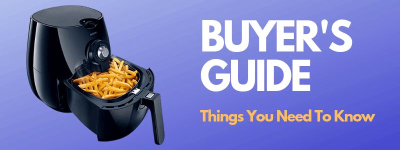 Best Air Fryers - Buyer's Guide